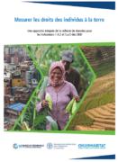 Mesurer les droits des individus à la terre : Une approche intégrée de la collecte de données pour les indicateurs 1.4.2 et 5.a.1 des ODD