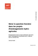 Gérer la question foncière dans les projets d'aménagements hydro-agricoles