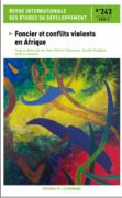 """Revue internationale des études du développement n°243 consacré au thème """"Foncier et conflits violents en Afrique"""""""
