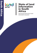State of land information in South Africa: Uncovering South Africa's land information ecosystem