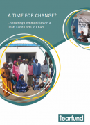 L'heure est-elle au changement ? Consultation des communautés sur un projet de code foncier au Tchad