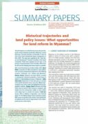 Note de synthèse n°32 : Historical trajectories and land policy issues : what opportunities for land reform in Myanmar ?